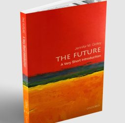 "Book review of Jennifer Gidley' ""The Future – a very short Introduction"""
